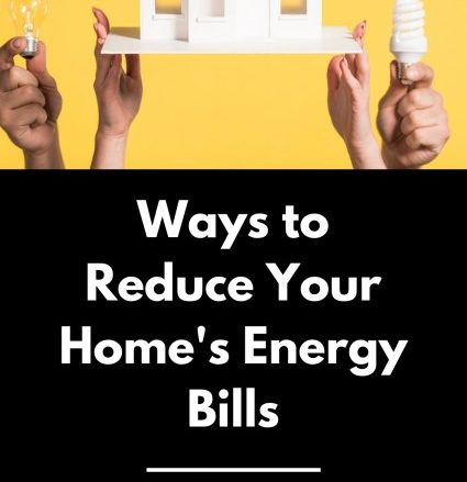 Ways to Reduce Your Home's Energy Bills