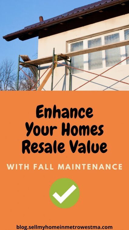 Enhance Resale Value With Fall Maintenance